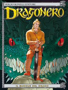 Copertina DRAGONERO n.1 - IL SANGUE DEL DRAGO, BONELLI EDITORE