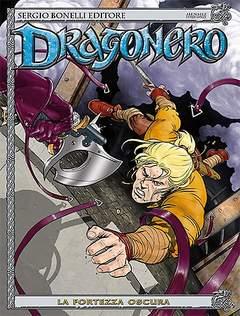 Copertina DRAGONERO n.4 - La fortezza oscura, BONELLI EDITORE