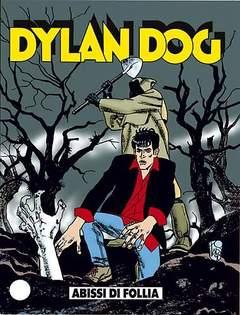 Copertina DYLAN DOG n.148 - Abissi di follia, BONELLI EDITORE