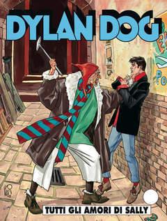 Copertina DYLAN DOG n.247 - Tutti gli amori di Sally, BONELLI EDITORE