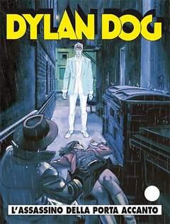 Copertina DYLAN DOG n.307 - L'assassino della porta accanto, BONELLI EDITORE