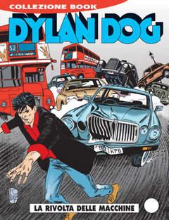 Copertina DYLAN DOG COLLEZIONE BOOK n.106 - La rivolta delle macchine, BONELLI EDITORE
