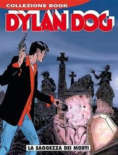 Copertina DYLAN DOG COLLEZIONE BOOK n.222 - La saggezza dei morti, BONELLI EDITORE