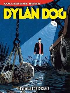 Copertina DYLAN DOG COLLEZIONE BOOK n.236 - Vittime designate, BONELLI EDITORE