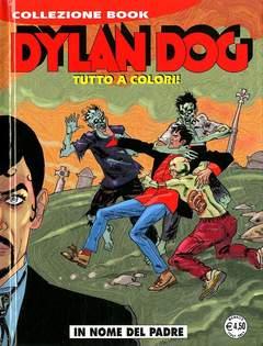 Copertina DYLAN DOG COLLEZIONE BOOK n.242 - IN NOME DEL PADRE, BONELLI EDITORE