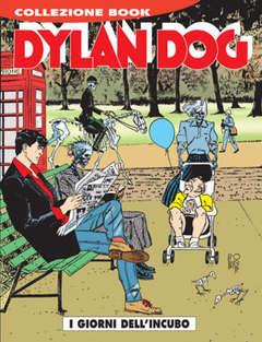 Copertina DYLAN DOG COLLEZIONE BOOK n.95 - I giorni dell'incubo, BONELLI EDITORE