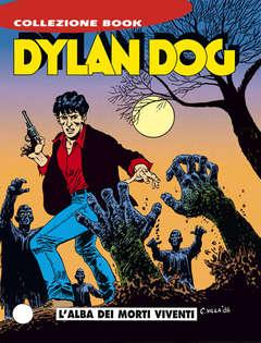 Copertina DYLAN DOG COLLEZIONE BOOK n.1 - L'alba dei morti viventi, BONELLI EDITORE