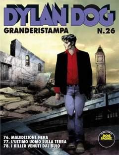 Copertina DYLAN DOG GRANDE RISTAMPA n.26 - L'ultimo uomo sulla Terra, BONELLI EDITORE