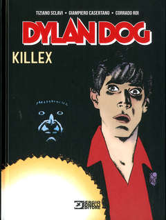 Copertina DYLAN DOG KILLEX n. - KILLEX, BONELLI EDITORE