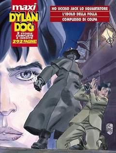 Copertina DYLAN DOG MAXI n.2 - HO UCCISO JACK LO SQUARTATORE/IDOLO DELLA FOLLA, BONELLI EDITORE