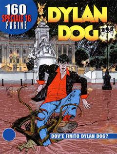 Copertina DYLAN DOG SPECIALE n.16 - Dové finito Dylan Dog?, BONELLI EDITORE