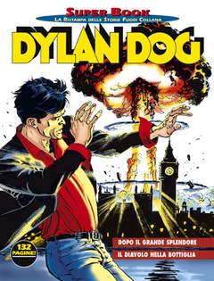 Copertina DYLAN DOG SUPERBOOK n.4 - Dopo il Grande Splendore, BONELLI EDITORE