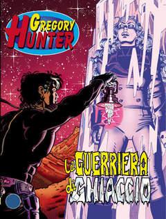 Copertina GREGORY HUNTER n.2 - La guerriera di ghiaccio, BONELLI EDITORE