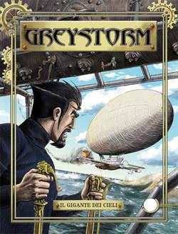 Copertina GREYSTORM n.2 - Il gigante dei cieli, BONELLI EDITORE