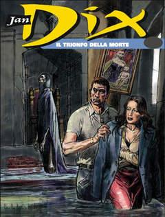 Copertina JAN DIX n.4 - Il trionfo della Morte, BONELLI EDITORE