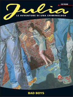 Copertina JULIA n.136 - Bad Boys, BONELLI EDITORE