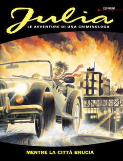 Copertina JULIA n.26 - Mentre la città brucia, BONELLI EDITORE