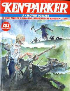 Copertina KEN PARKER le storie di KP magazine n.13 - KEN PARKER                  13, BONELLI EDITORE