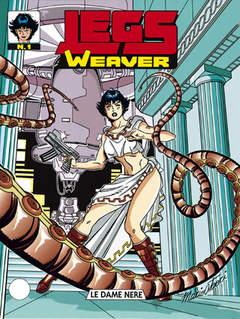 Copertina LEGS WEAVER n.1 - Le Dame Nere, BONELLI EDITORE