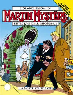 Copertina MARTIN MYSTERE n.127 - La Morte Strisciante, BONELLI EDITORE
