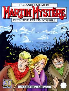 Copertina MARTIN MYSTERE n.251 - Incubo tra i ghiacci, BONELLI EDITORE