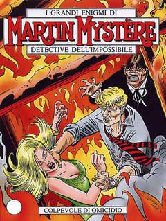 Copertina MARTIN MYSTERE n.275 - Colpevole di omicidio, BONELLI EDITORE