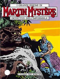 Copertina MARTIN MYSTERE n.32 - L'uomo dei boschi, BONELLI EDITORE
