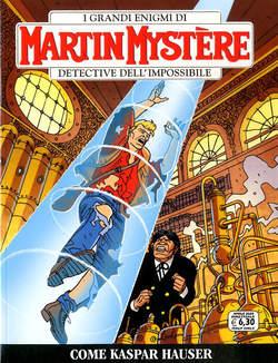 Copertina MARTIN MYSTERE n.368 - COME KASPAR HAUSER, BONELLI EDITORE