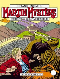 Copertina MARTIN MYSTERE n.73 - Intrigo a Pechino, BONELLI EDITORE