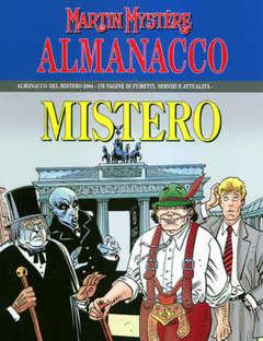Copertina MARTIN MYSTERE ALMANACCO DEL MISTERO n.2004 - Docteur Mystère e gli orrori del castello maledetto, BONELLI EDITORE