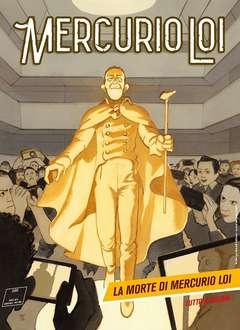 Copertina MERCURIO LOI n.16 - La morte di Mercurio Loi, BONELLI EDITORE