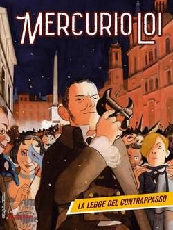 Copertina MERCURIO LOI n.2 - LA LEGGE DEL CONTRAPPASSO, BONELLI EDITORE