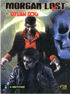 Copertina MORGAN LOST & DYLAN DOG n.3 - Il mietitore, BONELLI EDITORE