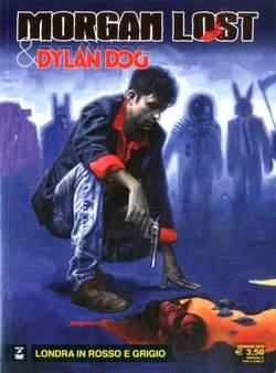 Copertina MORGAN LOST & DYLAN DOG n.2 - Londra in rosso e grigio, BONELLI EDITORE