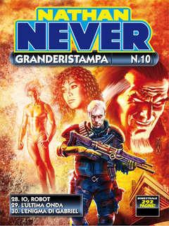 Copertina NATHAN NEVER GRANDERISTAMPA n.10 - Nathan Never Granderistampa n. 10, BONELLI EDITORE