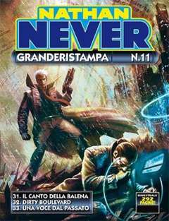 Copertina NATHAN NEVER GRANDERISTAMPA n.11 - Nathan Never GrandeRistampa n. 11, BONELLI EDITORE