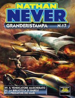 Copertina NATHAN NEVER GRANDERISTAMPA n.17 - Nathan Never GrandeRistampa n. 17, BONELLI EDITORE