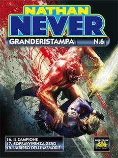 Copertina NATHAN NEVER GRANDERISTAMPA n.6 - Nathan Never Granderistampa n. 6, BONELLI EDITORE