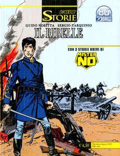 Copertina STORIE n.106 - IL RIBELLE 1/GARIMPEROS/JIVAROS/LA FERROVIA DO DIA, BONELLI EDITORE