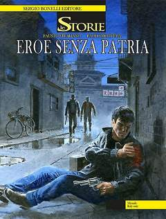 Copertina STORIE n.22 - Eroe senza patria, BONELLI EDITORE