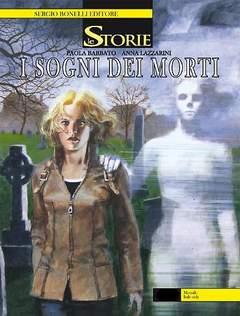 Copertina STORIE n.40 - I sogni dei morti, BONELLI EDITORE