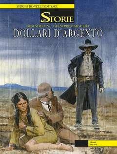 Copertina STORIE n.52 - DOLLARI D'ARGENTO, BONELLI EDITORE