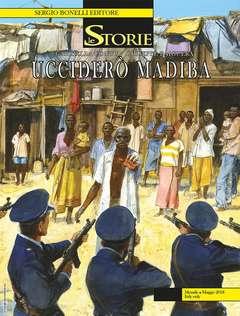 Copertina STORIE n.68 - Ucciderò Madiba, BONELLI EDITORE