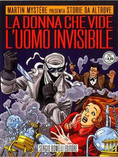 Copertina STORIE DA ALTROVE n.23 - LA DONNA CHE VIDE L'UOMO INVISIBILE, BONELLI EDITORE
