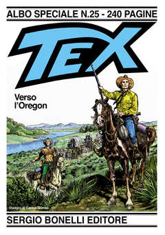 Copertina TEX ALBO SPECIALE n.25 - Verso l'Oregon, BONELLI EDITORE