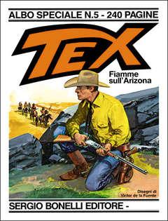 Copertina TEX ALBO SPECIALE n.5 - Fiamme sull'Arizona, BONELLI EDITORE