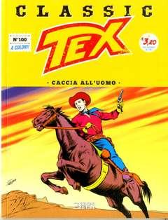 Copertina TEX CLASSIC n.100 - CACCIA ALL'UOMO, BONELLI EDITORE