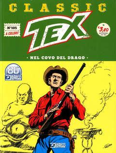 Copertina TEX CLASSIC n.105 - NEL COVO DEL DRAGO, BONELLI EDITORE