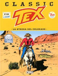 Copertina TEX CLASSIC n.106 - LA STREGA DEL COLORADO, BONELLI EDITORE