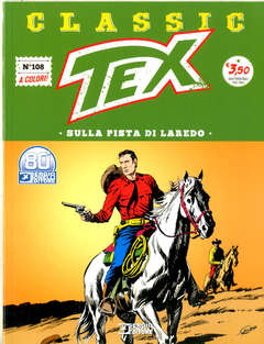 Copertina TEX CLASSIC n.108 - SULLA PISTA DI LAREDO, BONELLI EDITORE